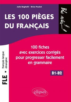 FLE les 100 pièges du français - ellipses - 9782340023178 -