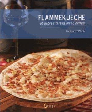 Flammekueche et autres tartes alsaciennes - Editions SAEP - 9782737223273 -