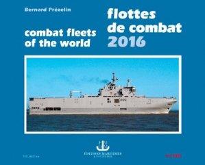 Flottes de combat. Edition 2016 - Ouest-France - 9782737363740 -