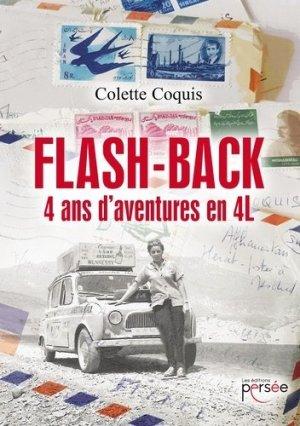 Flash-back : 4 ans d'aventures en 4L - Editions Persée - 9782823118896 -