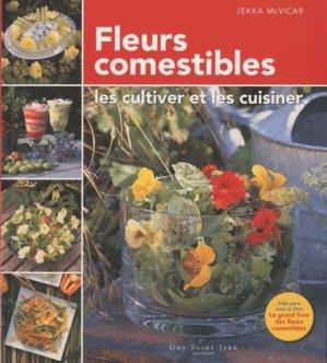 Fleurs comestibles - guy saint jean  - 9782894553893 -
