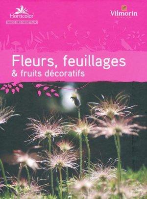 Fleurs, feuillages et fruits décoratifs - horticolor - 9782904176210 -