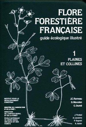 Flore forestière française 1 Plaine et collines - institut pour le developpement forestier - 9782904740169 -