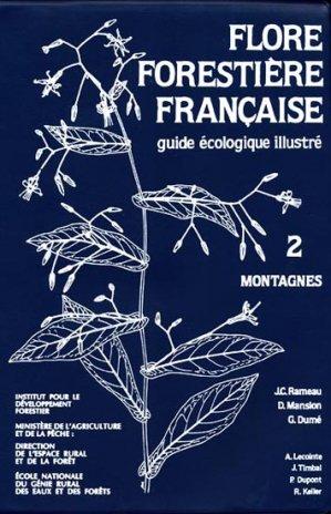 Flore forestière française 2 Montagnes - institut pour le developpement forestier - 9782904740411