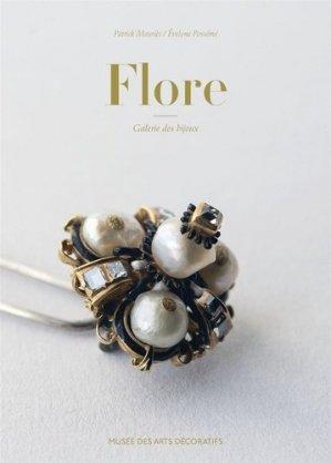 Flore. Galerie des bijoux - les arts decoratifs - 9782916914664 -