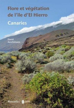 Flore et végétation de l'île d'El Hierro - Rossolis - 9782940585489 -