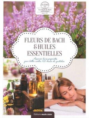 Fleurs de Bach & huiles essentielles - marie claire - 9791032303696 -