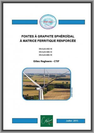 Fontes à graphite sphéroïdal à matrice ferritique renforcée - ctif - 2224646033026 -