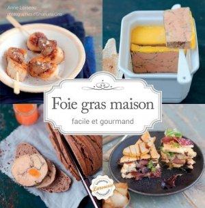 Foie gras maison facile et gourmand - Larousse - 9782035904188 -