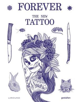 Forever The New Tattoos - larousse - 9782035975683 -