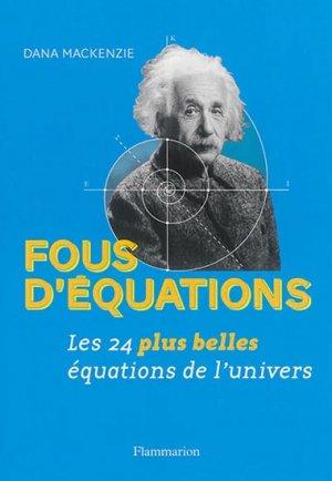 Fous d'équations ! - flammarion - 9782081376571 -