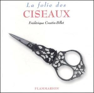 La Folie des ciseaux - Flammarion - 9782082008884 -