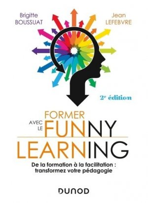 Former avec le Funny learning - dunod - 9782100806522 -