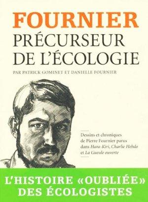 Fournier, précurseur de l'écologie - buchet chastel - 9782283024522 -