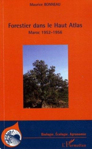 Forestier dans le Haut Atlas. Maroc 1952-1956 - l'harmattan - 9782296073685 - https://fr.calameo.com/read/005370624e5ffd8627086