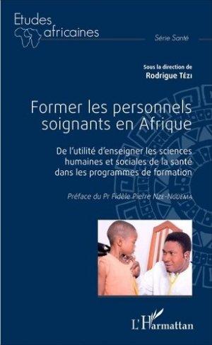 Former les personnels soignants en Afrique - l'harmattan - 9782343084480 -