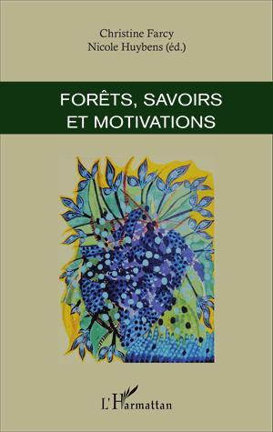 Forêts, savoirs et motivations - l'harmattan - 9782343099866 -