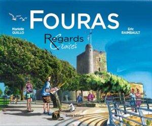 Fouras, regards croisés - geste - 9782367465111 -
