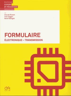 Formulaire : électronique, transmission - lep - loisirs et pedagogie (suisse) - 9782606016661 -