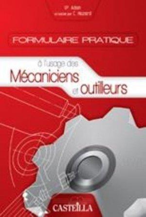 Formulaire pratique à l'usage des mécaniciens et outilleurs - casteilla - 9782713530708 -