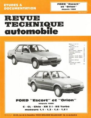 Ford ''Escort'' et ''Orion'' depuis 1986 - etai - editions techniques pour l'automobile et l'industrie - 9782726847725 -