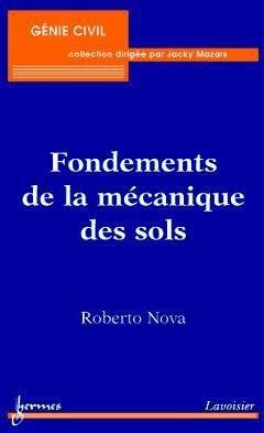 Fondements de la mécanique des sols - hermès / lavoisier - 9782746209466 -