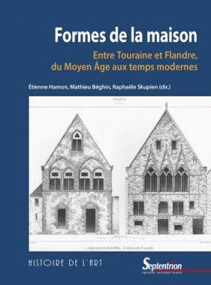Formes de la maison - Presses Universitaires du Septentrion - 9782757431771 -