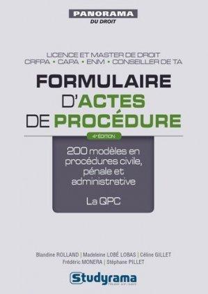 Formulaire d'actes de procédure. 200 modèles en procédures civile, pénale et administrative ; la QPC, 4e édition revue et augmentée - Studyrama - 9782759032440 -