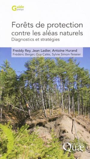 Forêts de protection contre les aléas naturels - quae  - 9782759203512 -