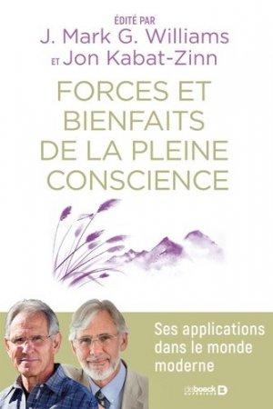 Forces et bienfaits de la pleine conscience - De Boeck - 9782807322202 -