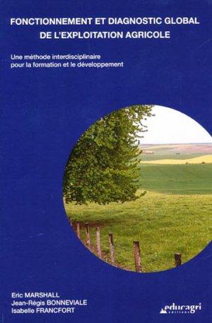 Fonctionnement et diagnostic global de l'exploitation agricole - educagri - 9782844449238 -