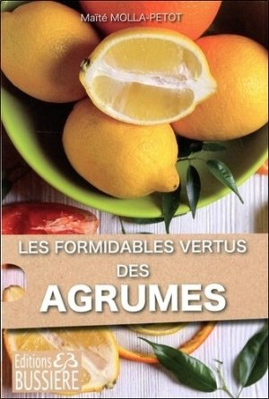 Formidables agrumes ! - bussiere - 9782850905629 -