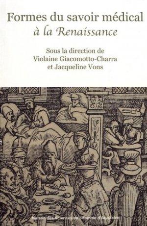 Formes du savoir médical à la Renaissance - maison des sciences de l'homme d'aquitaine - 9782858924684 -