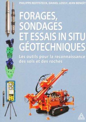 Forages, sondages et essais in situ géotechniques - presses de l'ecole nationale des ponts et chaussees - 9782859784669 -