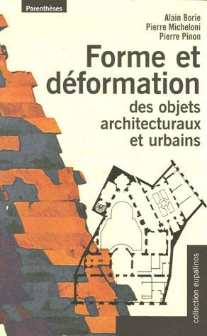 Forme et déformation des objets architecturaux et urbains - parentheses - 9782863646380 -