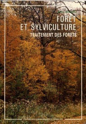 Forêt et sylviculture. T. 2. Traitement des forêts - presses agronomiques de gembloux - 9782870160329 -