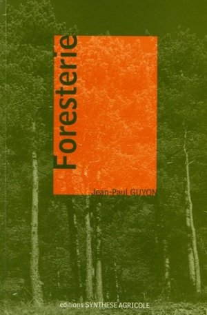 Foresterie - synthèse agricole - 9782910340377 -