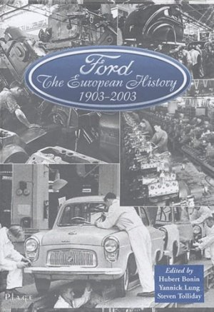 Ford, 1903-2003: The European History. 2 volumes - Plage - 9782914369060 -