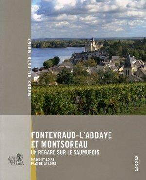 Fontevraud-l'Abbaye et Montsoreau - éditions 303 - 9782917895122 -