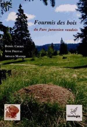 Fourmis des bois du Parc jurassien vaudois - rossolis - 9782940365128 -