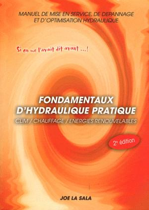 Fondamentaux d'hydraulique pratique - didafrio - 9782952021722 -