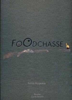 Foodchasse - studio rougereau - 9782952287661 -