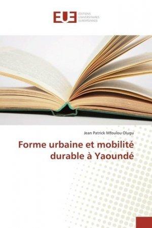 Forme urbaine et mobilité durable à Yaoundé - universitaires europeennes - 9783659559044 -