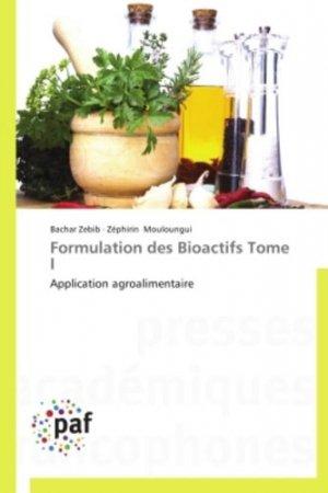 Formulation des Bioactifs Tome I - presses académiques francophones - 9783838173849