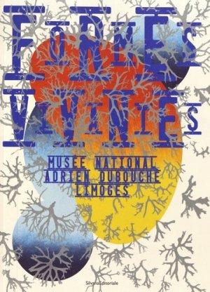 Formes vivantes. Musée national Adrien Dubouché Limoges - Silvana Editoriale - 9788836643035 -