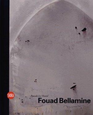 Fouad Bellamine. Edition bilingue français-anglais - Skira - 9788857214559 -