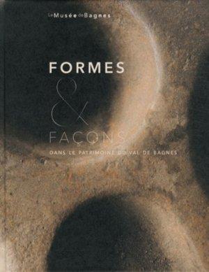 Formes & façons dans le patrimoine du Val de Bagnes - 5 Continents - 9788874395460 -