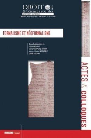 Formalisme et néoformalisme. Journées d'études Jean Beauchard - Paolo Vecchi - Presses universitaires juridiques de Poitiers - 9791090426757 -