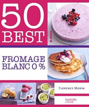 Fromage blanc 0% - Hachette - 9782012306592 -