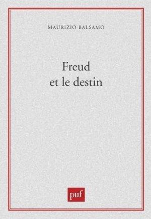 Freud et le destin - puf - presses universitaires de france - 9782130508144 -
